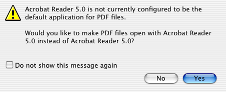 Would you like to make PDF files open with Acrobat Reader 5.0 instead of Acrobat Reader 5.0?